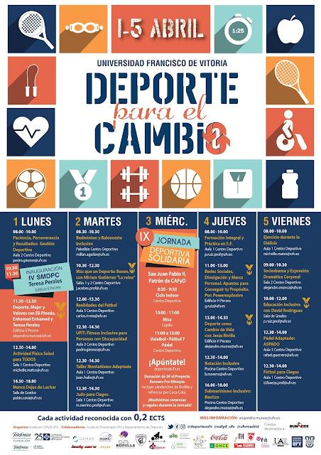 La Universidad Francisco de Vitoria (Madrid) organiza a través del Grado en CAFyD la IV Semana del Deporte para el Cambio. El Deporte como protagonista y elemento transformador.