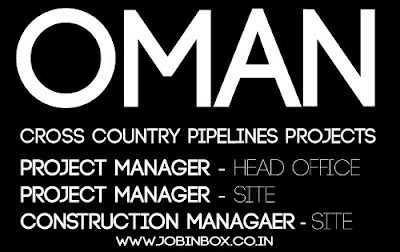 Pipeline Project Manager and Construction Manager Jobs in Oman