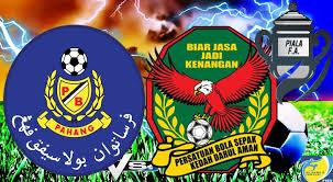 Pahang Lawan Kedah Final Piala FA 2017