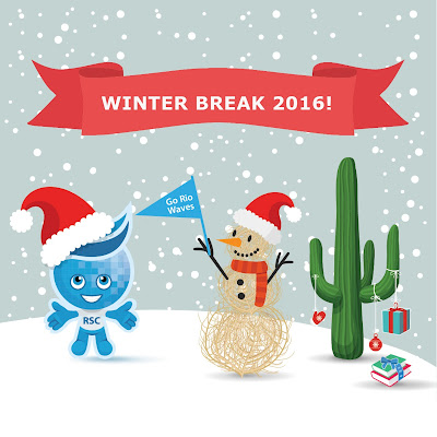 "Image of Rio Salado Mascot Splash with a Red Santa hat, hanging out with a tumbleweed snowman carrying a banner that reads, ""Go Rio Waves.""  Snow falling in background and a nearby sahurauro cactus decorated.  Text: Winter Break 2016."