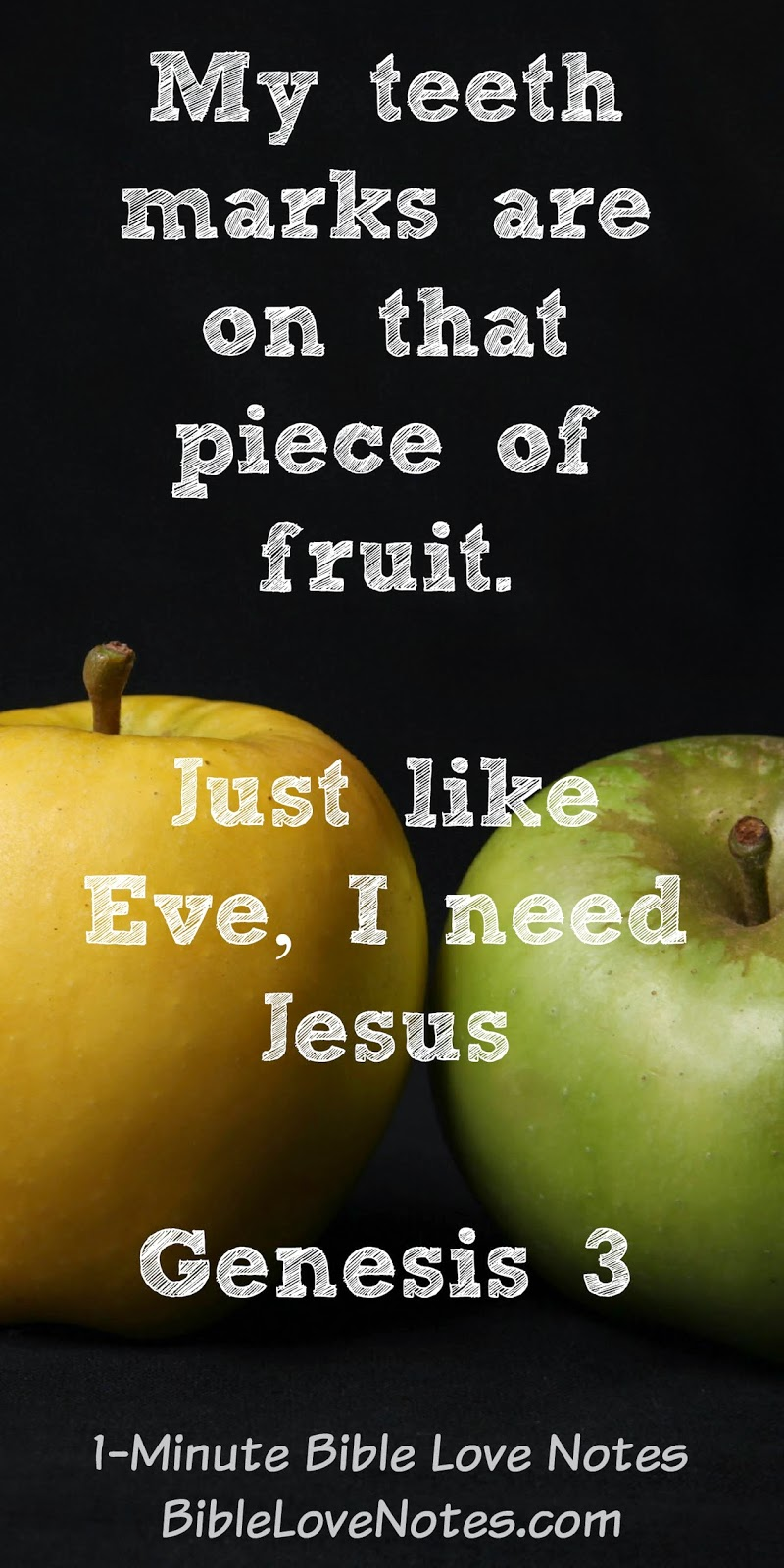 Adam and Eve, sin, we all need Jesus