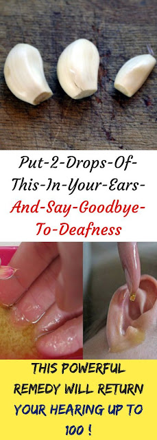 Put 2 Drops Of This In Your Ears And Say Goodbye To Deafness