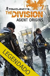 Tom Clancy�s The Division Agent Origins Legendado