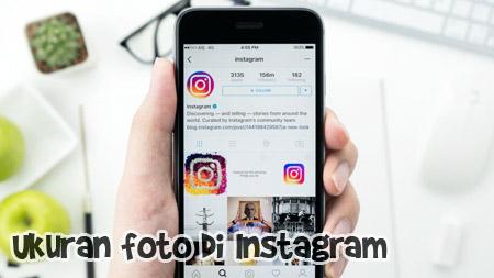 ukuran foto yang pas saat di upload di instagram