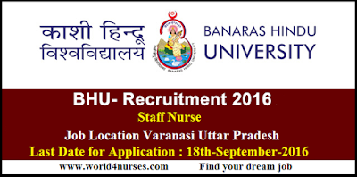 http://www.world4nurses.com/2016/09/bhu-staff-nurse-vacancy-notification.html