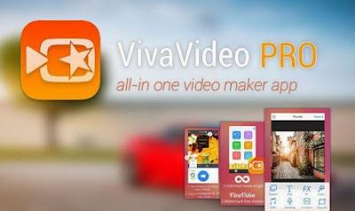 Download VivaVideo Pro APK v4.5.8 Full Version Terbaru for Android 2017