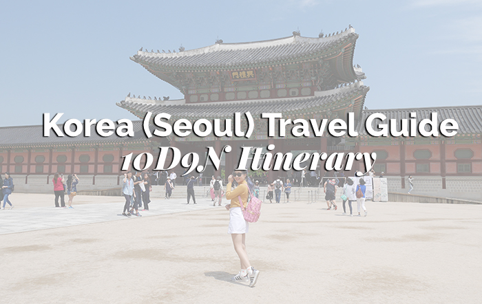 seoul korea travel guide korea trip itinerary tips for first