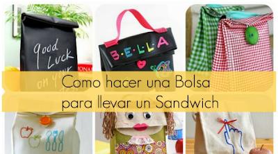 Como hacer una Bolsa para llevar un Sandwich