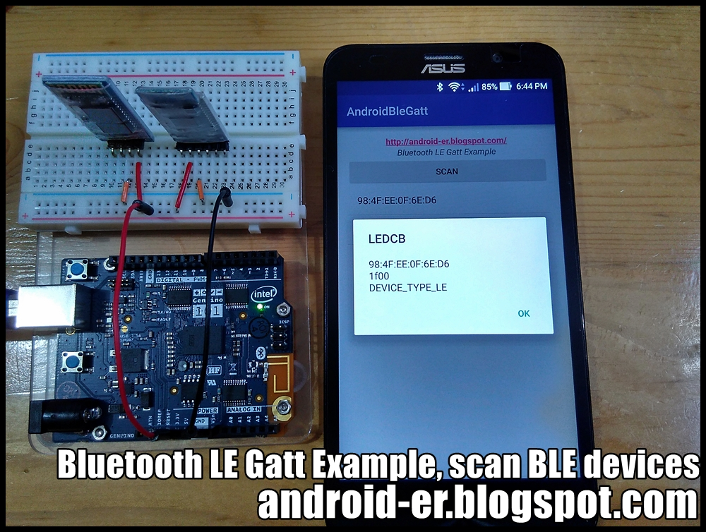 Android-er: Bluetooth LE Gatt Example, scan BLE devices