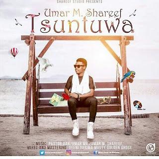 Umar M Sharif Tsuntuwa Album