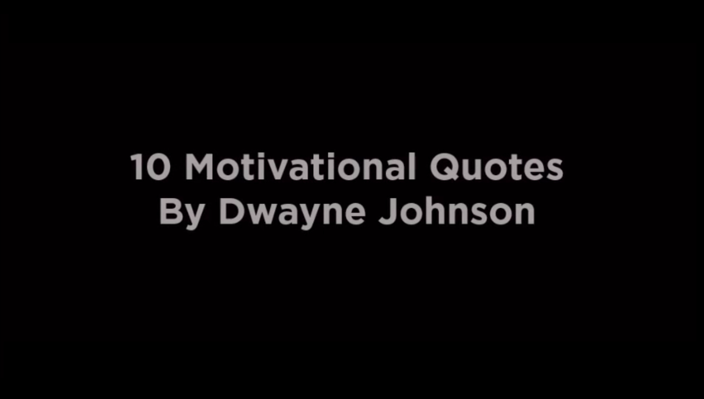10 Motivational Quotes By Dwayne Johnson [video]