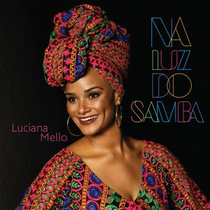 Luciana Mello – Na Luz Do Samba (2016)
