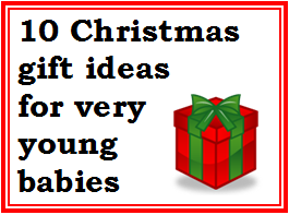 Christmas Gift Ideas For Very Young Babies