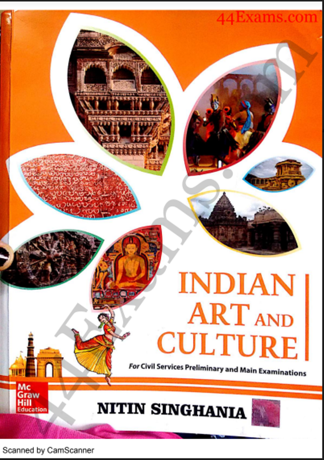 Indian Art and Culture With Notes By Nitin Singhaniya : For UPSC Exam PDF Book