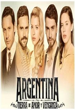 Ver Argentina Tierra De Amor y Venganza Capítulos Completos