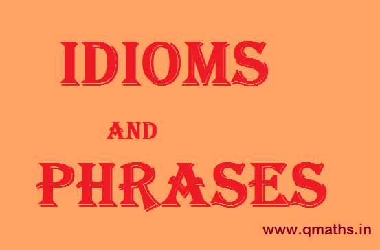100 Most Important Idioms and Phrases with Meaning and
