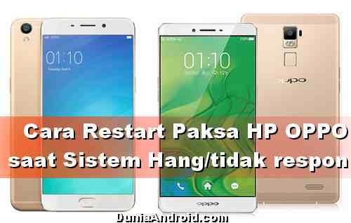 Cara Restart Paksa HP OPPO saat Hang atau Tidak Respon
