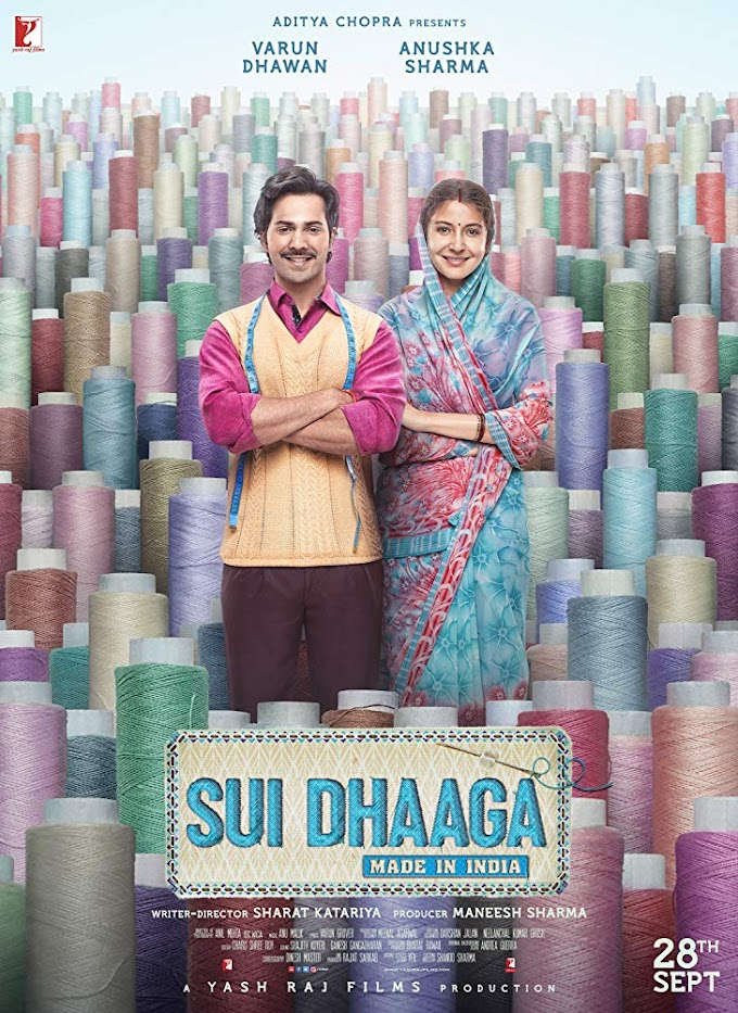 Review Filem Sui Dhaaga: Made in India