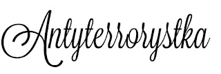 http://antyterrorystka.blogspot.com/