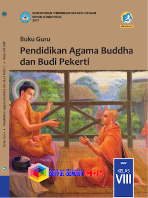 Buku Guru SMP/MTs Pendidikan Agama Buddha dan Budi Pekerti Kurikulum 2013 Revisi 2017 Kelas 8