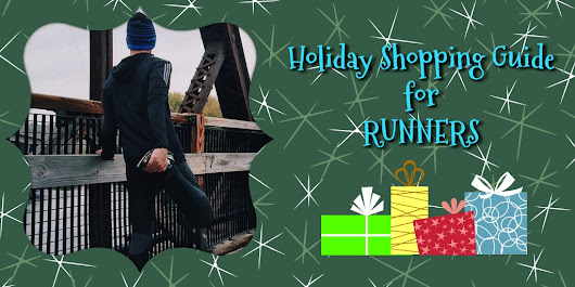 Holiday Shopping Guide: Runners