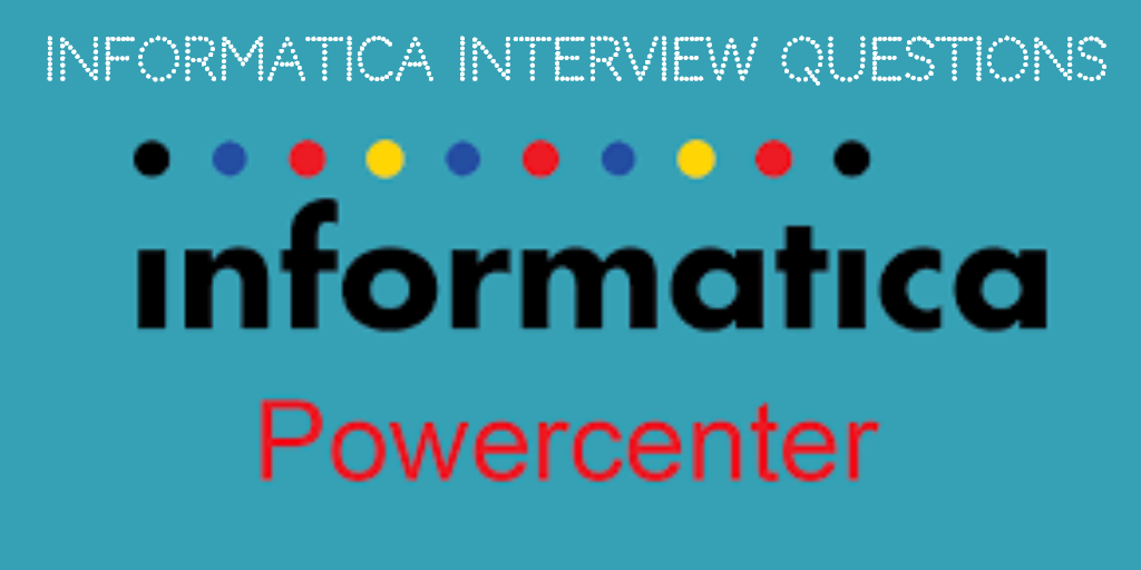 More Informatica Interview questions (26-50