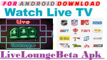 Download Android Free LiveLoungeBeta Apk -Watch Free Live Cable Tv Channel-Android Update LiveTV Apk  Watch Live Premium Cable Tv,Sports Channel,Movies Channel On Android