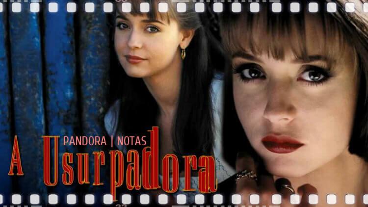 La Usurpadora - Pandora