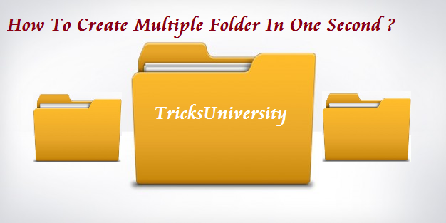 How To Create Multiple Folder In One Second ?