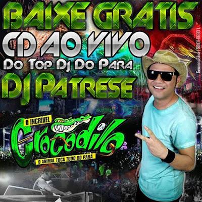 CD AO VIVO CROCODILO NA FLORENTINA 04 09 2016 (DJ PATRESE) WWW.RESUMODOMELODY.COM.BR