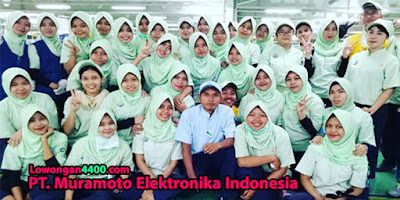 Lowongan Kerja PT. Muramoto Elektronika EJIP Terbaru
