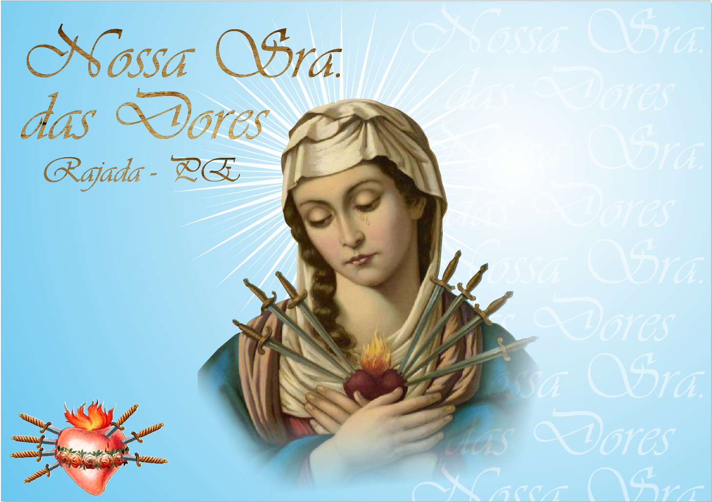 Resultado de imagem para festa da padroeira `Nossa Senhora das Dores´ no distrito de Rajada.