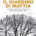 In libreria 'Il giardino di Mattia' il primo romanzo di Daniela Ippoliti