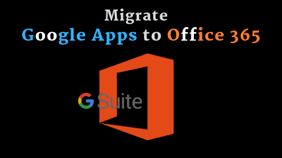 Google Apps to Office 365 Migration Tool