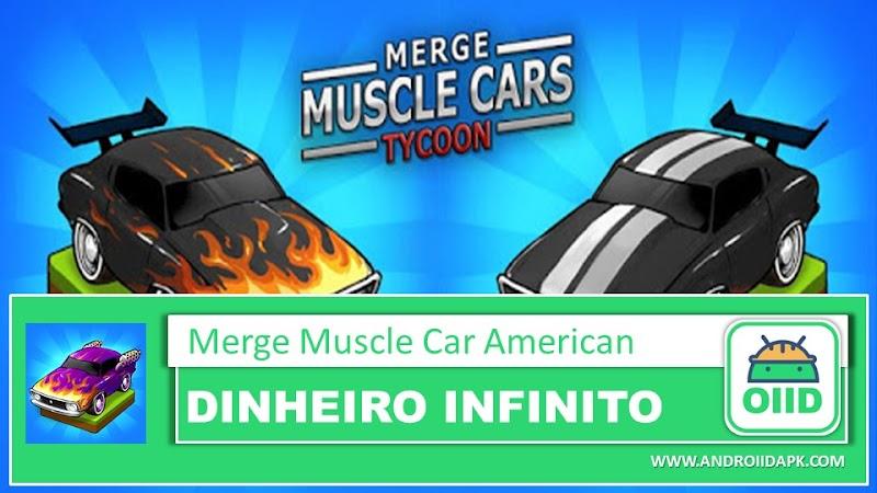 Merge Muscle Car America v1.0.84 (Mod Apk)