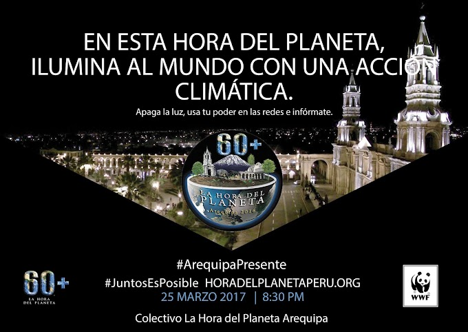 La Hora del Planeta, Arequipa 2017 - 25 de marzo
