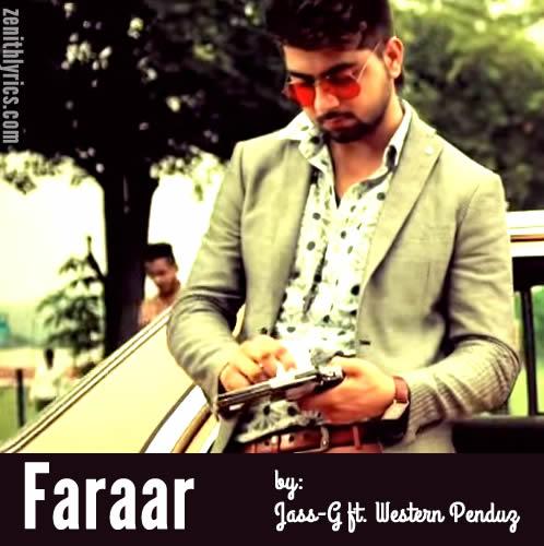 Faraar Lyrics - Jass-G ft. Western Penduz