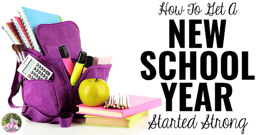 How To Get A New School Year Started Strong