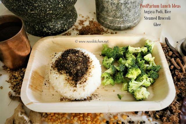 Postpartum Lunch Ideas (Angaya Podi, Ghee, Rice & Steamed Broccoli)