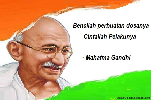 Kata Bijak Mahatma Gandhi Yang Menginspirasi Kata Mutiara