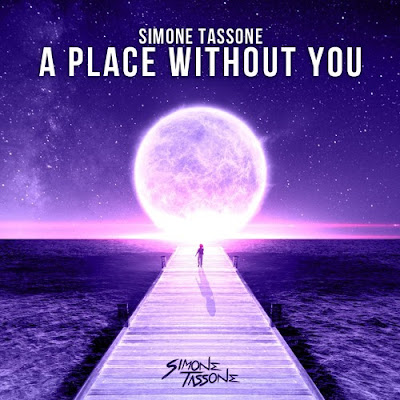 "Simone Tassone Unveils New Single ""A Place Without You"""