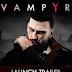 Vampyr - Focus home prépare sa sortie avec son trailer de lancement