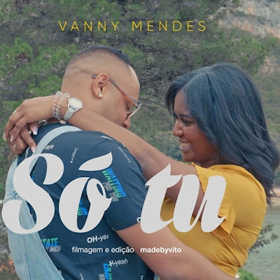 Vanny Mendes - Só Tu | Download Mp3