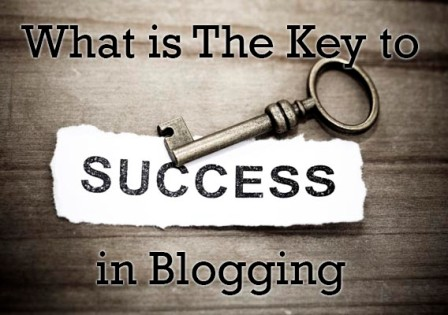 What is The Key to Success in Blogging? : eAskme