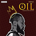 Download Audio :Phyno - Oil (New Music)