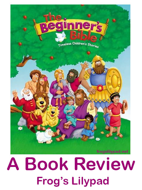 The Beginner's Bible Timeless Children's Bible Story Book Review