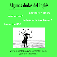 Diferencia entre another y other y otras dudas del inglés, another y other, good y well, dudas del inglés, inglés