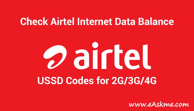 How to Check Airtel Internet Data Balance USSD Codes – 2G/3G/4G: eAskme