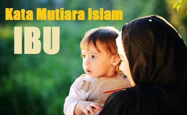 kata mutiara islam tentang ibu