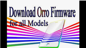 Download Orro Stock Rom for All Models